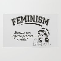 feminism Area & Throw Rugs featuring Feminism - Vaginas Make Rapists by Anti Liberal Art