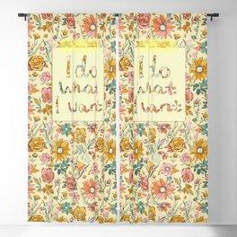 I do what I want - on English Garden Chintz Blackout Curtain