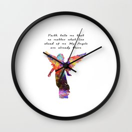 Faith Tells Me That No Matter What Lies Ahead Of M Wall Clock