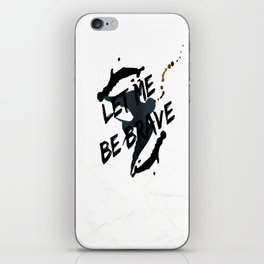 Let Me Be Brave iPhone Skin