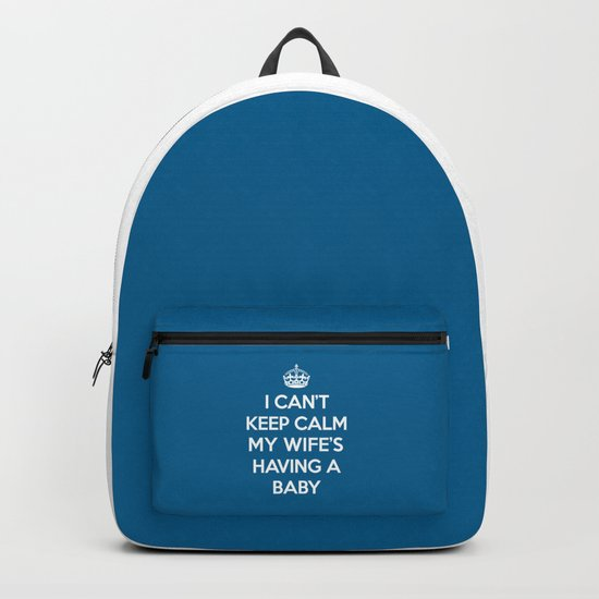 Keep Calm Wife Baby Quote Backpack