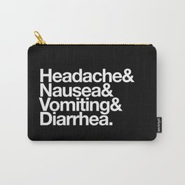 Illness Carry-All Pouch