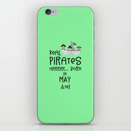 Real Pirates are born in MAY T-Shirt Dxdsj iPhone Skin