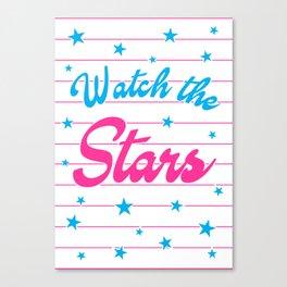 Watch The Stars, motivational, inspirational poster, Canvas Print