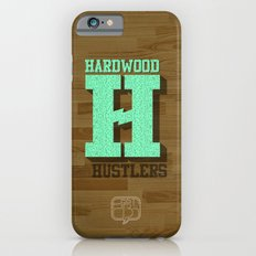 Hardwood Hustlers Slim Case iPhone 6s