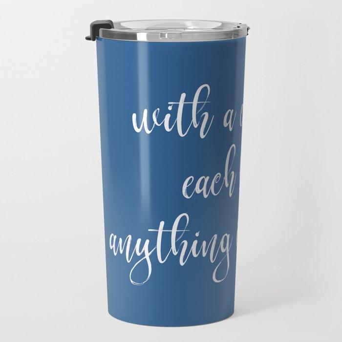 Funny Coffee Sayings Travel Mug