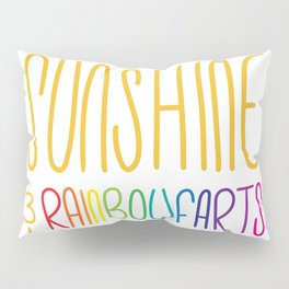 Sunshine & Rainbowfarts Pillow Sham