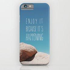 Enjoy it! iPhone 6s Slim Case
