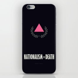 Nationalism = Death iPhone Skin