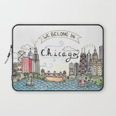 We Belong in Chicago Laptop Sleeve