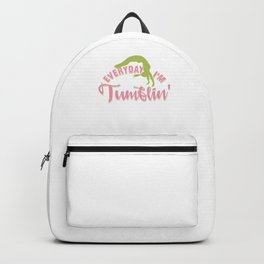 Everyday I'm Tumblin Gymnast Athletic Sports Gift Backpack