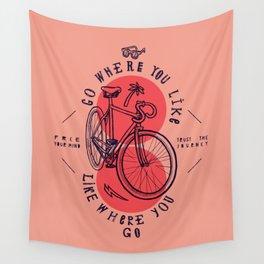 go where you like - like where you go Wall Tapestry