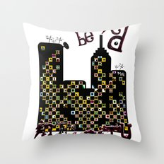 ...BETTER BE UNNOTICED IN THIS COMMUNITY... Throw Pillow