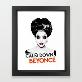 """Calm down Bey!"" Bianca Del Rio, RuPaul's Drag Race Queen Framed Art Print"