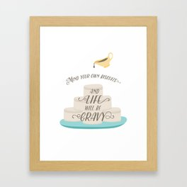 Mind Your Own Biscuits Framed Art Print