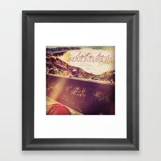 Darling, Let's Be Adventurers. Framed Art Print