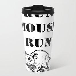 Run Mouse Run Metal Travel Mug