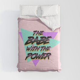 Babe With The Power - Black! Comforters