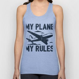 My Plane My Rules Gift Unisex Tank Top
