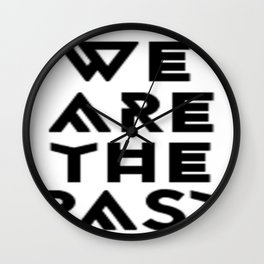 We are the past Wall Clock