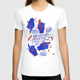 Have a great journey through your life T-shirt