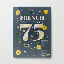 French 75 Metal Print