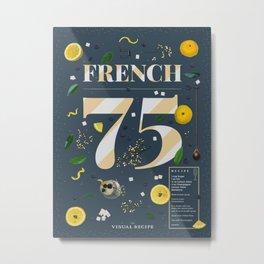 French 75 Metal Print