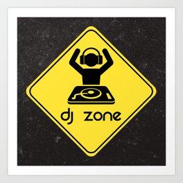 DJ Zone Rave Quote Art Print