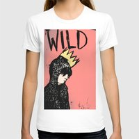 into the wild T-shirts featuring Wild by Kristina K.