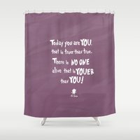 dr seuss Shower Curtains featuring dr seuss youer than you by studiomarshallarts