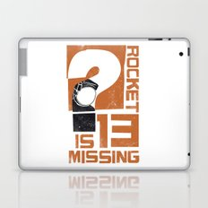 Rocket 13 Is Missing Laptop & iPad Skin