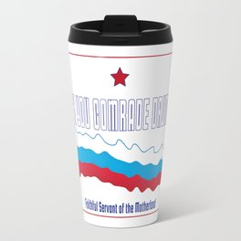 Thank You Comrade Drumpf Travel Mug
