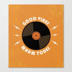 Good Vibes and Warm Tones Canvas Print