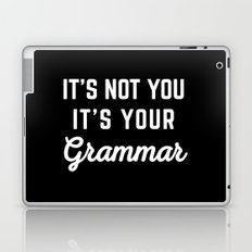 Not You Grammar Funny Quote Laptop & iPad Skin