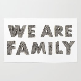 We are FAMILY Rug