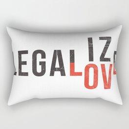 legalize love Rectangular Pillow