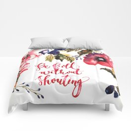 Be Bold Comforters