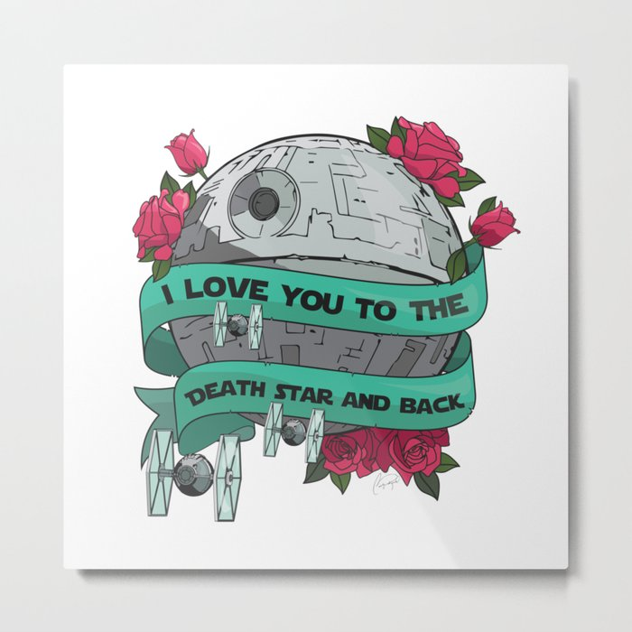 I Love You to The Death Star and Back Metal Print