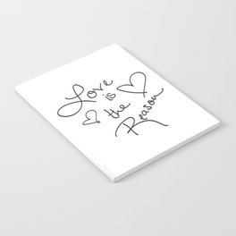 Love is the Reason - Positive Quote Typography Notebook