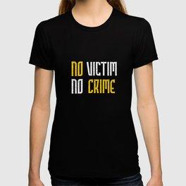 No Victim No Crime End Victimless Crimes Jury Nullification T-shirt