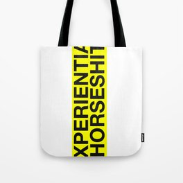 Experiential Horseshit Tote Bag