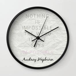 Nothing is Impossible Wall Clock
