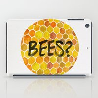 bees iPad Cases featuring BEES? by Cat Coquillette