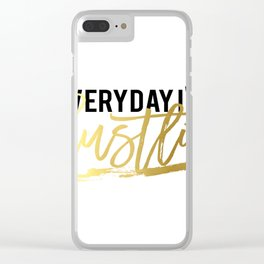 "GOLD FOIL PRINT ""Everyday im hustlin"" print motivational typography poster printable quote office de Clear iPhone Case"