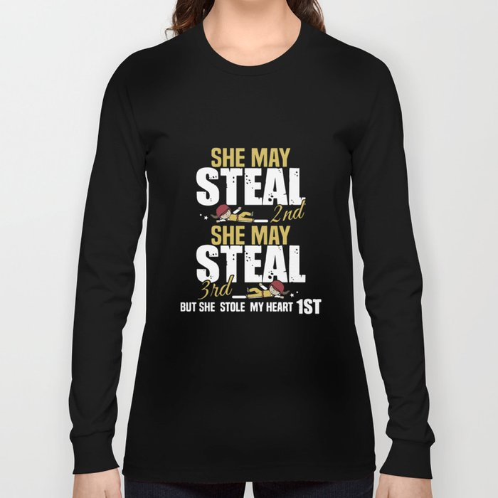 she may steal 2nd she may steal 3rd but she stole my heart 1st girlfriend t-shirts Long Sleeve T-shirt