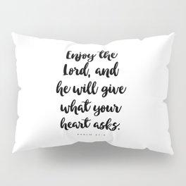 Psalm 37:4 - Bible Verse Pillow Sham