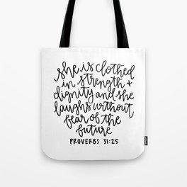 Proverbs 31:25 Tote Bag