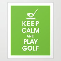Keep Calm and Play Golf Art Print