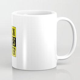 Black lives matter, #BLM Coffee Mug