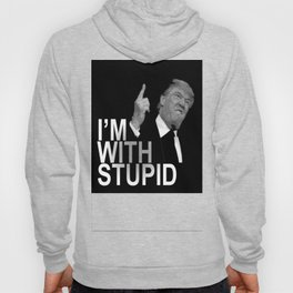 stupid is as stupid does Hoody